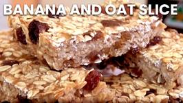 Banana And Oat Slice (No Added Sugar) - Healthy Recipe