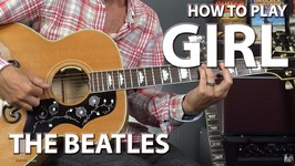 How to Play Girl by The Beatles - Guitar Lesson