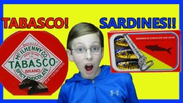 Hot Tabasco Chocolate Sardines And Rose Chocolate Candy Taste Test Review