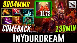 inYourdreaM LC 9000 MMR 139 min Comeback Dota 2