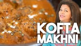 Kofta Makhni - Meatballs In A Buttery Tomato Gravy - Kravings