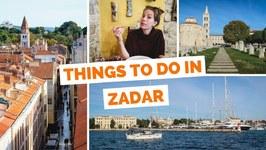 10 Things to do in Zadar - Croatia Travel Guide