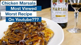 We Made The Most Viewed Chicken Marsala Recipe On Youtube