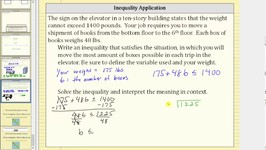 Write and Solve an Inequality to Represent a Situation - Elevator Weight