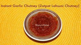 Zatpat Lahsuni Chutney- Instant Garlic Chutney