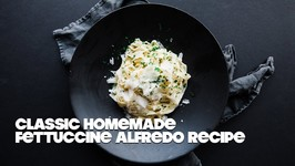 Homemade Fettuccine Pasta With Recipe For Alfredo Sauce