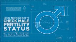 Novel Technologies to Check Male Fertility Status with Dr. Jamin Brahmbhatt