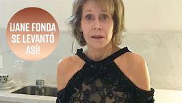 El antes y el después de Jane Fonda