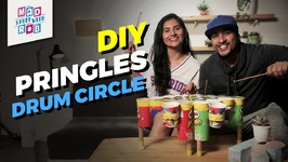 DIY Pringles Drum Circle Ft Shanaya