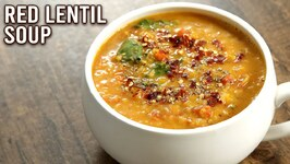 How To Make Red Lentil Soup  One Pot Soup Recipe  Veg Lentils  Healthy Soup Recipe  Upasana