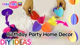 DIY Home and Birthday Party Decoration For Kids - Surprise Gift Ideas for Children