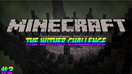 Minecraft Wither Challenge - Episode 2 - TONS OF ROTTEN FLESH