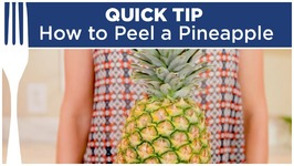 How To Peel A Pineapple - Quick Tips