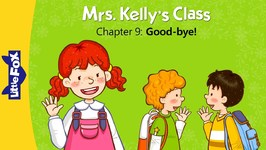 Mrs. Kelly's Class 9 - Good-bye - Learning - Animated Stories for Kids