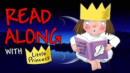 Read Along With Little Princess - I Don't Want To Go To Bed - Little Princess -Episode 96