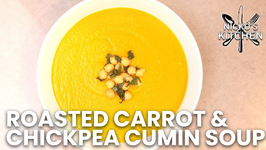 Roasted Carrot And Chickpea Cumin Soup / The Best Soup You Can Make