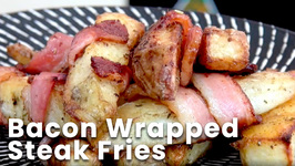 Bacon Wrapped Steak Fries