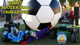 GIANT SOCCER BALL CHALLENGES with SUPERHEROES