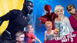 Marvel Superheroes And Princesses Disney Cruise Kids Vlog Day 2