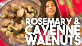 ROSEMARY AND CAYENNE WALNUTS - Edible Gifts