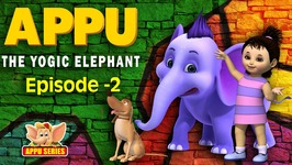 Episode 2 -  New Hope And New Friends - Appu - The Yogic Elephant