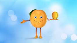 Fruit Apricot  Children Learning Songs and Original Songs for Kids