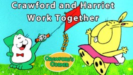 Crawford And Harriet Work Together - Teamwork Video - Learning For Kids