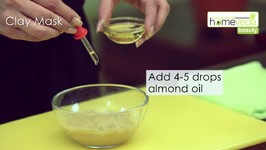 Make Your Own Clay Mask Under 30 Seconds! - Homeveda Remedies