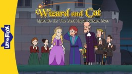 Wizard and Cat 12 - The Best Royal Wizard Ever - Fantasy - Animated Stories for Kids