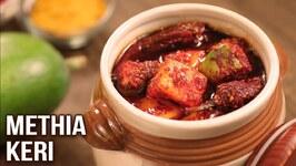 Methia Keri Recipe - How To Make Methia Keri Pickle - Raw Mango Pickle Recipe By Varun Inamdar