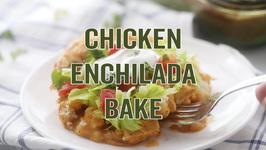 Chicken Enchilada Bake