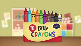 Ten Little Crayons - Songs For Kids  - Nursery Rhymes - Counting - Colours For Kids
