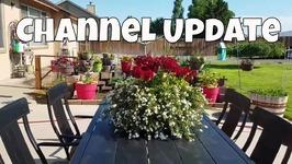 Garden Update And Channel Update
