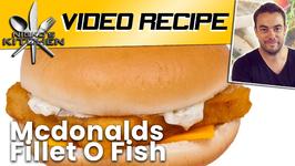 How To Make Mcdonalds Fillet O Fish