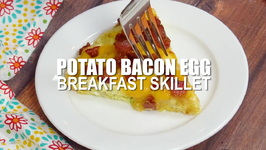 Potato Bacon Egg Breakfast Skillet