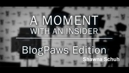 Moment With An Insider - BlogPaws Edition - Shawna Schuh - Leading The Way