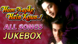 Hum Aapke Hain Koun - All Songs Jukebox - Salman Khan And Madhuri - Superhit Old Hindi Songs
