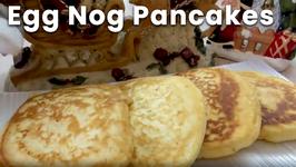 Egg Nog Pancakes - Christmas Recipe