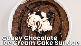Gooey Chocolate Ice Cream Cake Sundae