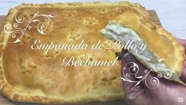 Empanada De Pollo Con Bechamel / Como Hacer Empanada De Pollo / Receta Empanada