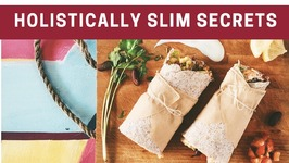 Holistically Slim Secrets