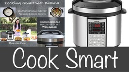 Cook Smart With Bhavna Cosori Instant Pot Or Electric Pressure Cooker