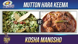 Mumbai Indians Vs Kolkata Knight Riders - Mutton Hara Keema - Kosha Mangsho - Mutton Recipe By Smita