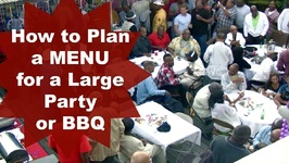How To Plan A Menu For A Large Party Or BBQ