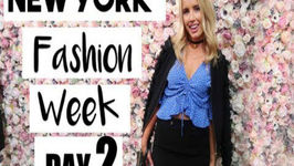 New York Fashion Week  DAY TWO!