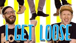 I Get Loose (Dance-A-Long)