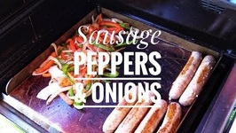 Griddle Hack For Your Pellet Grill / Sausage Peppers And Onions Recipe