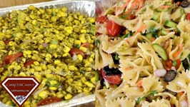 Bow Tie Pasta And Veggie Salad & Roasted Corn Salad For A Crowd