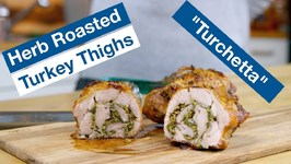 So Delicious - Herb Roasted Turkey Thighs - Turchetta