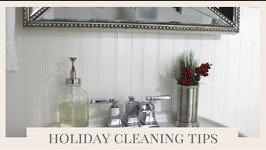 Cleaning Tips: Cleaning Your Home For The Holidays